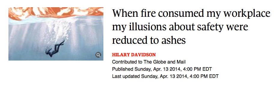 When_fire_consumed_my_workplace_my_illusions_about_safety_were_reduced_to_ashes_-_The_Globe_and_Mail 3